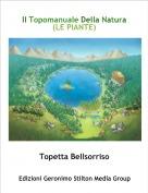 Topetta Bellsorriso - Il Topomanuale Della Natura                                  (LE PIANTE)