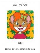 Beky - AMICI FOREVER