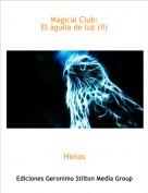 Hielos - Magical Club:El águila de luz (II)
