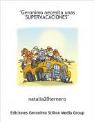 """natalia20ternero - """"Geronimo necesita unas SUPERVACACIONES"""""""