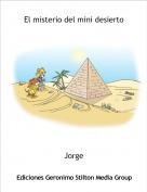 Jorge - El misterio del mini desierto