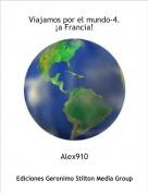 Alex910 - Viajamos por el mundo-4.¡a Francia!