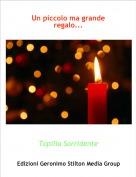 Topilia Sorridente - Un piccolo ma grande regalo...