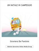Groviera De Fontinis - UN NATALE IN CAMPEGGIO