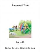 Lucre03 - Il segreto di Violet
