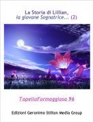 TopellaFormaggiosa 96 - La Storia di Lillian, la giovane Sognatrice... (2)