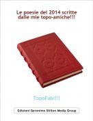 TopoFabi!!! - Le poesie del 2014 scrittedalle mie topo-amiche!!!