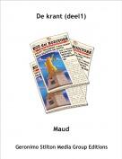 Maud - De krant (deel1)