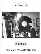 Rakukipuchi - 13 SONGS TAG