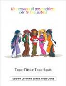 Topo-Titti e Topo-Squit - Un concorso di parrucchiere per le Tea Sisters