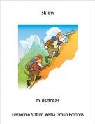 muisdreas - skiën