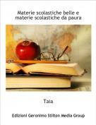 Taia - Materie scolastiche belle e materie scolastiche da paura