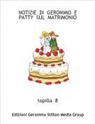topilla  8 - NOTIZIE  DI  GERONIMO  E  PATTY  SUL  MATRIMONIO