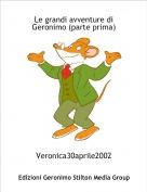 Veronica30aprile2002 - Le grandi avventure di Geronimo (parte prima)
