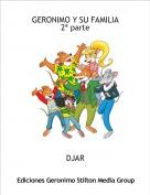 DJAR - GERONIMO Y SU FAMILIA 2ª parte