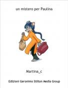 Martina_c - un mistero per Paulina