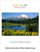 TOPINA FORMAGGINA - IL GIORNALINOMarzo 2014