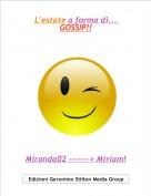Miranda02 -------> Miriam! - L'estate a forma di... GOSSIP!!