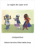 chiolpestilton - Le regole dei super eroi!
