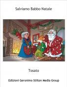 Tosato - Salviamo Babbo Natale