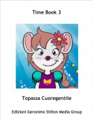Topassa Cuoregentile - Time Book 3