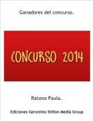 Ratona Paula. - Ganadores del concurso.
