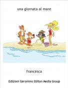 francesca - una giornata al mare
