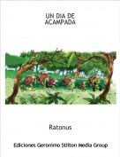 Ratonus - UN DIA DE ACAMPADA