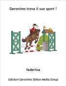 federina - Geronimo trova il suo sport !