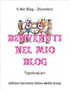 TopolinaLavi - Il Mio Blog ..Dicembre