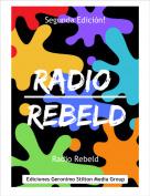 Radio Rebeld - Segunda Edición!