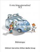 Bibliotopo - Il mio blog-giornalino!N.5