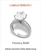 Francesca_Red20 - L'ANELLO PERDUTO 1