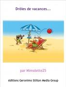 par Mimolette25 - Drôles de vacances...