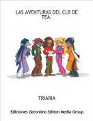 TRIARIA - LAS AVENTURAS DEL CLB DE TEA.
