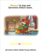 Lennert de Schrijvert - Nieuws! Ik stop met Geronimo Stilton lezen.