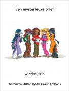 windmuizin - Een mysterieuxe brief