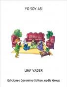 UMF VADER - YO SOY ASI