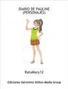RatoMary12 - DIARIO DE PAULINE(PERSONAJES)