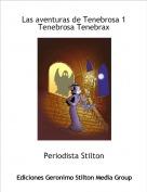 Periodista Stilton - Las aventuras de Tenebrosa 1 Tenebrosa Tenebrax