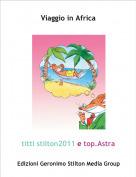 titti stilton2011 e top.Astra - Viaggio in Africa