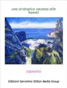 topinella - una stratopica vacanza alle hawaii