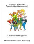 Claudiella Formaggiella - Famiglia allargata?Casa piccola abbandonata!!
