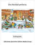 Celiayuso. - Una Navidad perfecta.