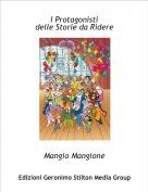 Mangio Mangione - I Protagonistidelle Storie da Ridere