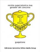 guapetona - revista superratonica masganador del concurso