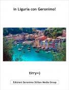 tirry=) - in Liguria con Geronimo!