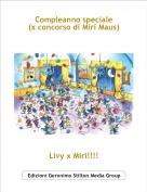 Livy x Miri!!!! - Compleanno speciale (x concorso di Miri Maus)
