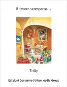 Trilly - Il tesoro scomparso...