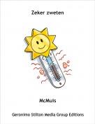 McMuis - Zeker zweten